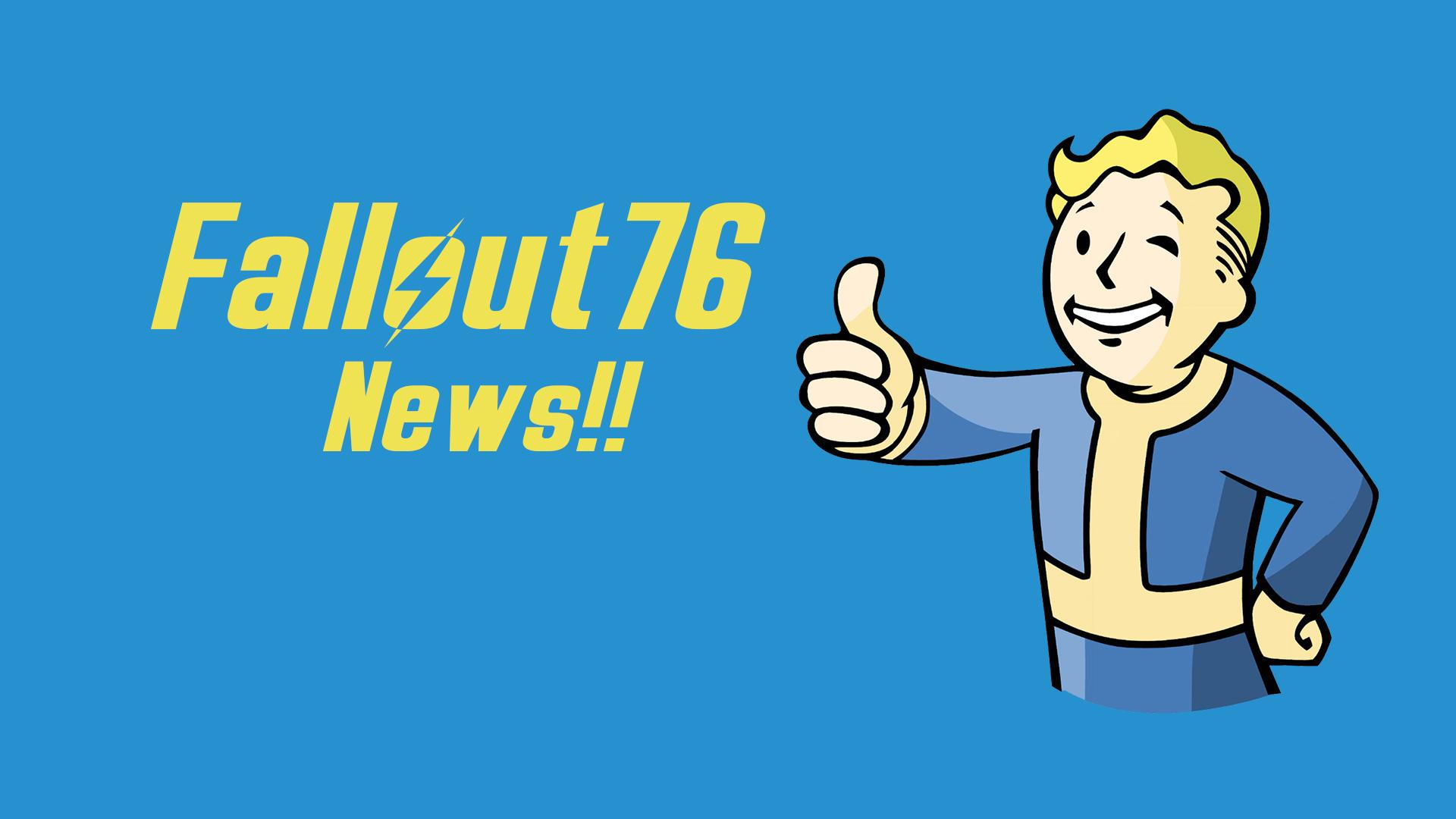 《Fallout76 B.E.T.A》アップデートのお知らせとその内容